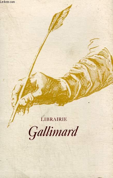 LIBRAIRIE GALLIMARD.