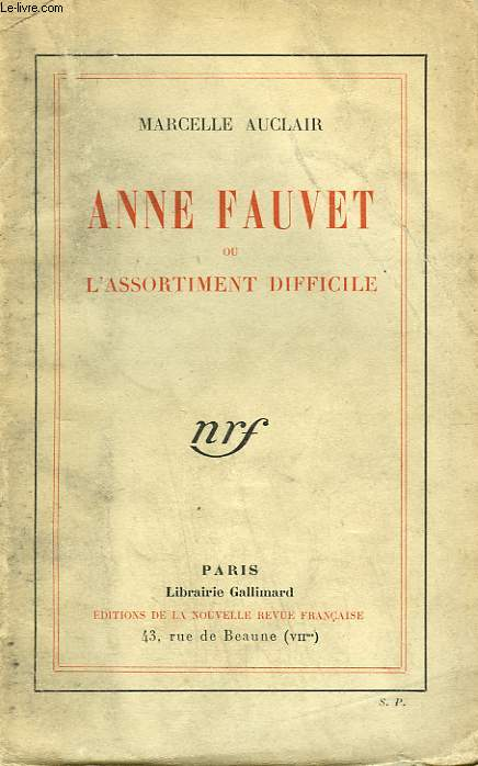 ANNE FAUVET OU L'ASSORTIMENT DIFFICILE.