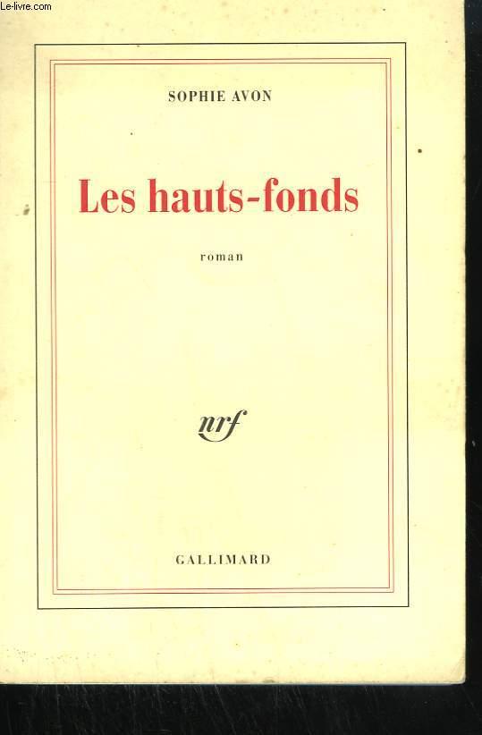 LES HAUTS-FONDS.