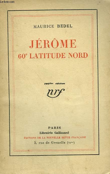 JEROME 60° LATITUDE NORD.