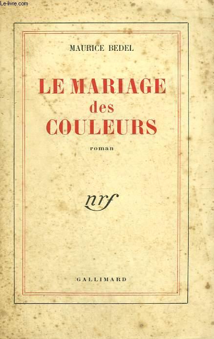 LE MARIAGE DES COULEURS.
