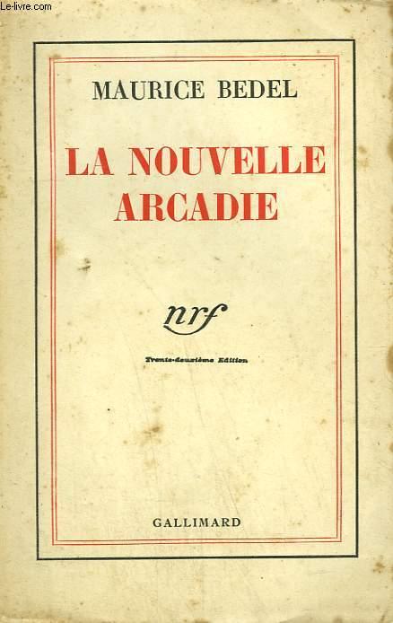 LA NOUVELLE ARCADIE.
