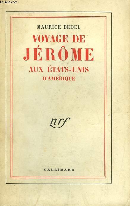 VOYAGE DE JEROME AUX ETATS-UNIS D'AMERIQUE.