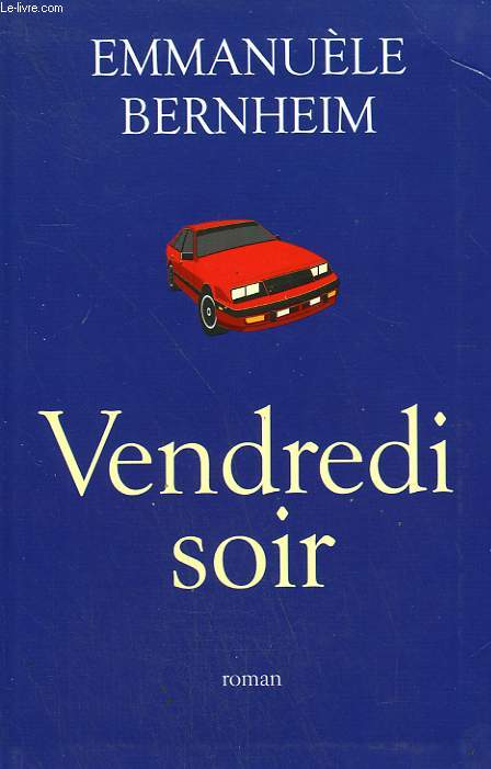 VENDREDI SOIR.