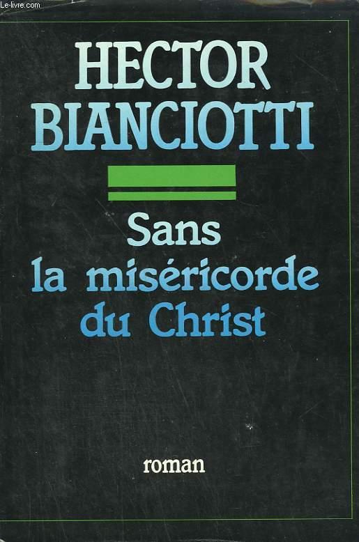 SANS LA MISERICORDE DU CHRIST.
