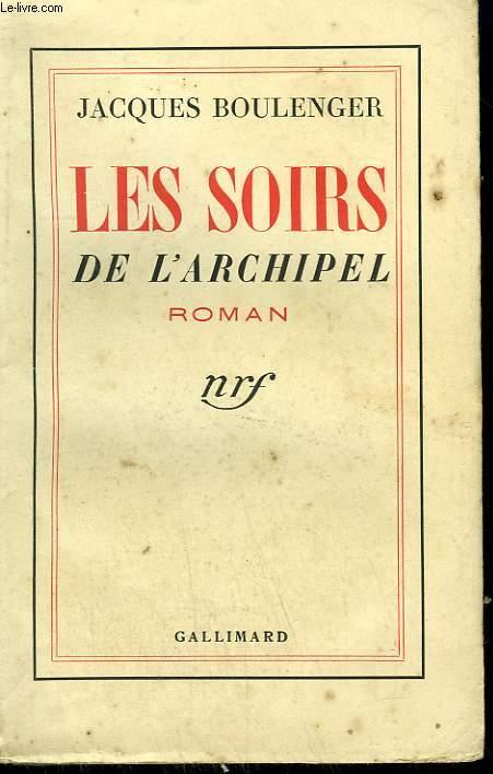 LES SOIRS DE L'ARCHIPEL.