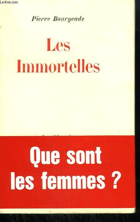 LES IMMORTELLES.