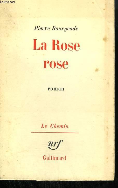 LA ROSE ROSE.