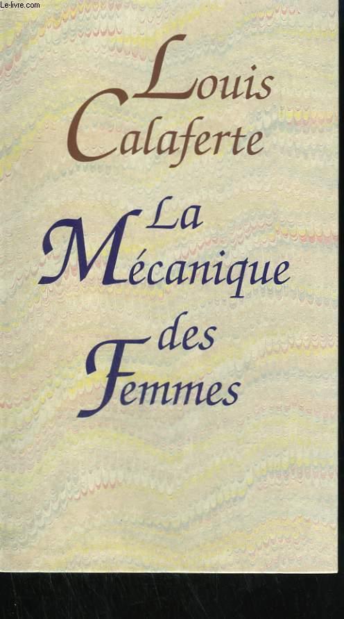 LA MECANIQUE DES FEMMES.