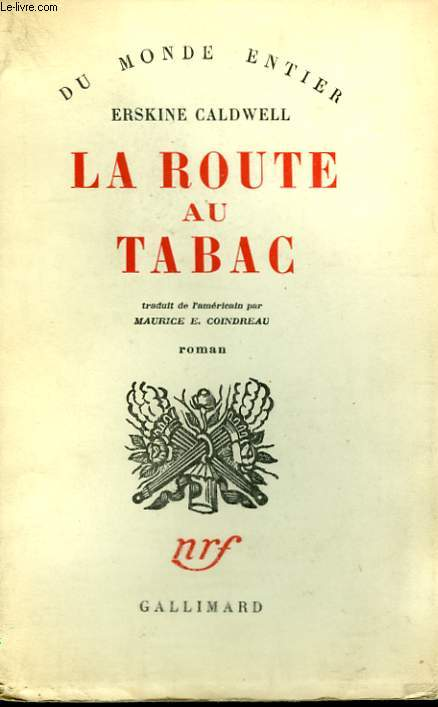 LA ROUTE AU TABAC. ( TOBACCO ROAD ).
