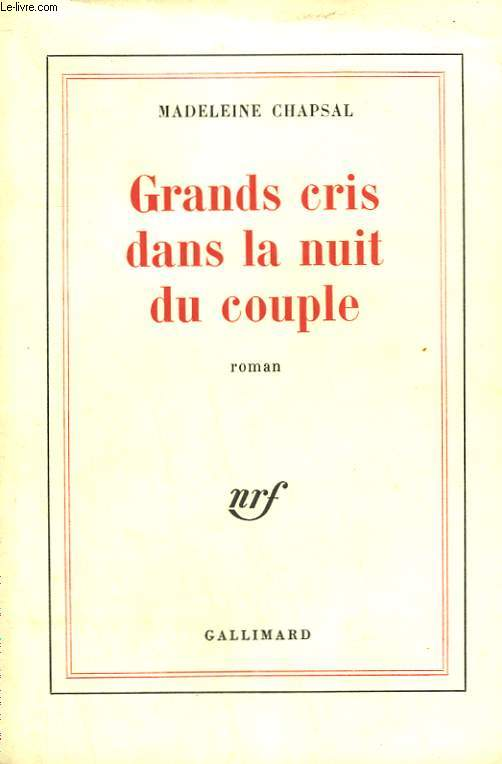 GRANDS CRIS DANS LA NUIT DU COUPLE.