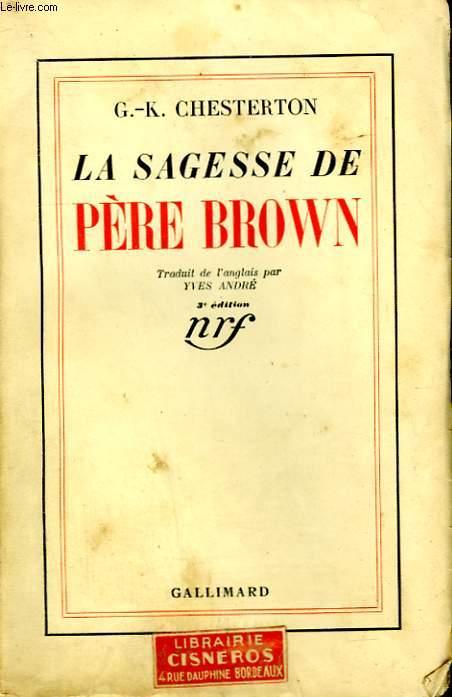 LA SAGESSE DE PERE BROWN.