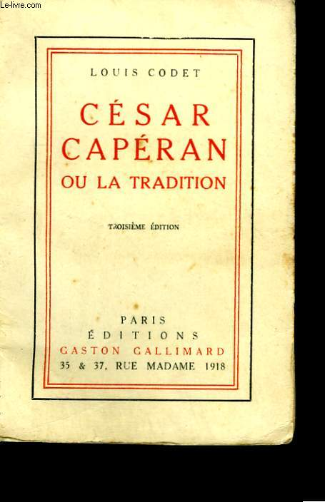 CESAR CAPERAN OU LA TRADITION.