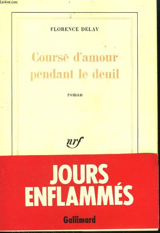 COURSE D'AMOUR PENDANT LE DEUIL.