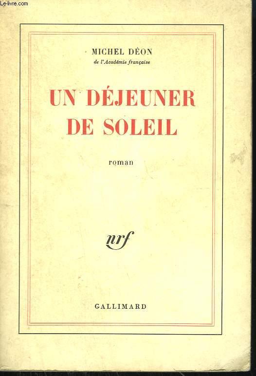 UN DEJEUNER DE SOLEIL.