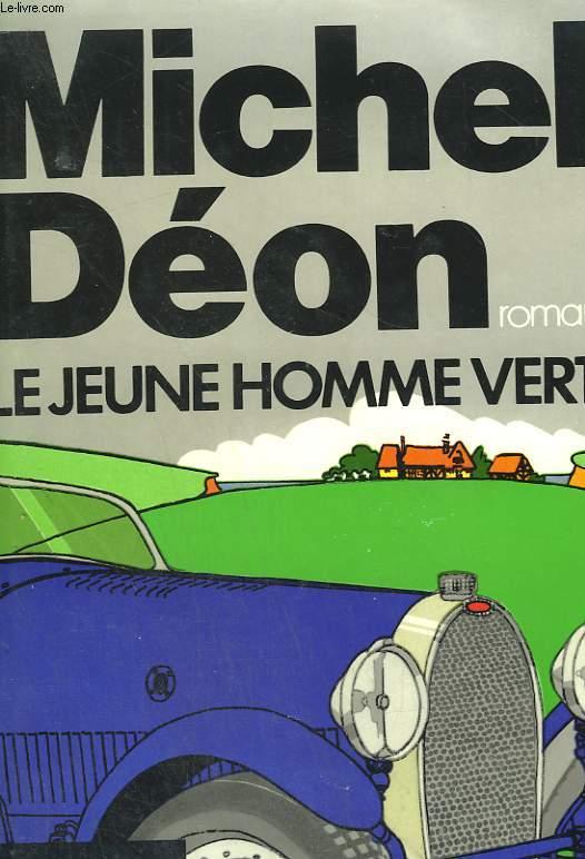 LE JEUNE HOMME VERT.
