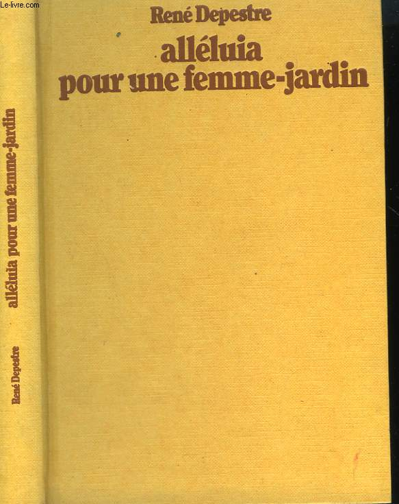 ALLELUIA POUR UNE FEMME-JARDIN.