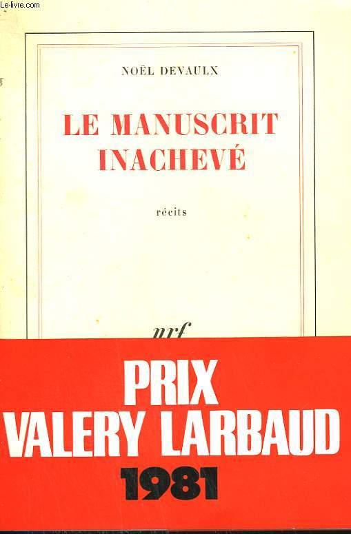 LE MANUSCRIT INACHEVE.