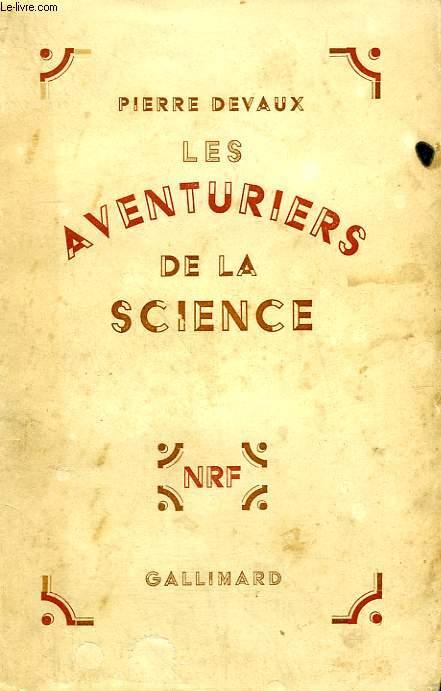 LES AVENTURIERS DE LA SCIENCE.
