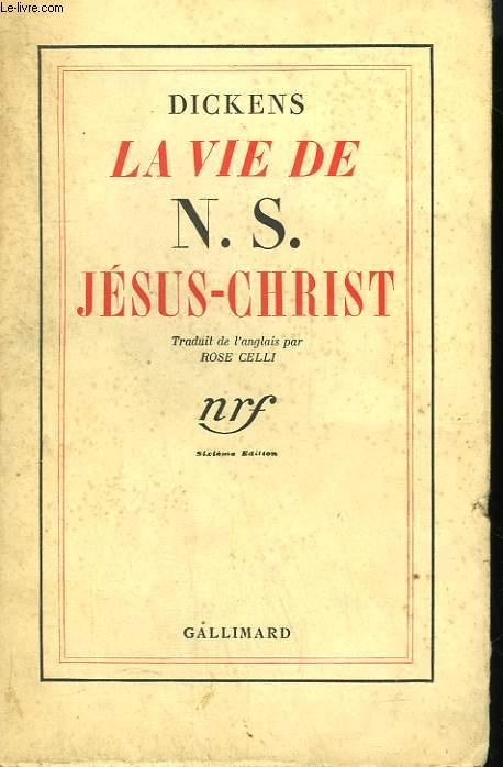 LA VIE DE N.S. JESUS - CHRIST RACONTEE A SES ENFANTS.