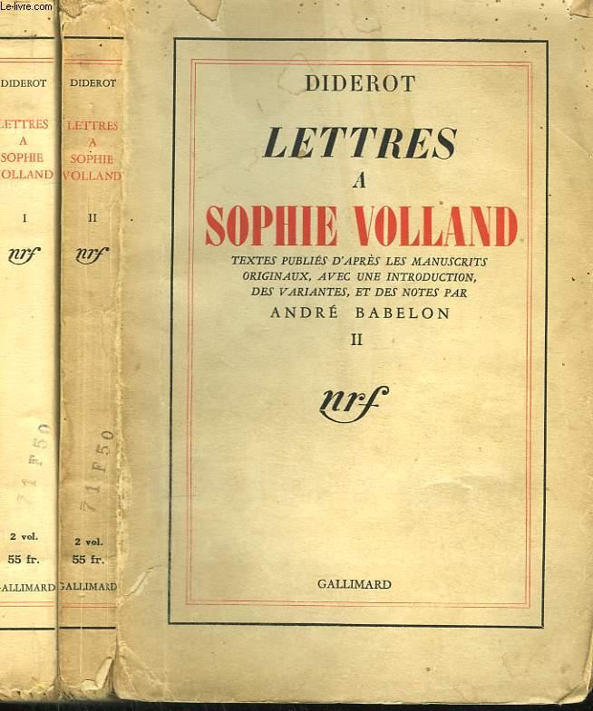 LETTRES A SOPHIE VOLLAND. EN 2 TOMES.
