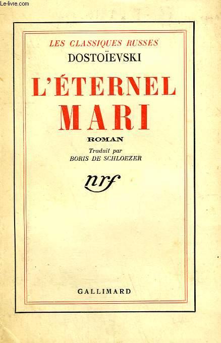 L'ETERNEL MARI.