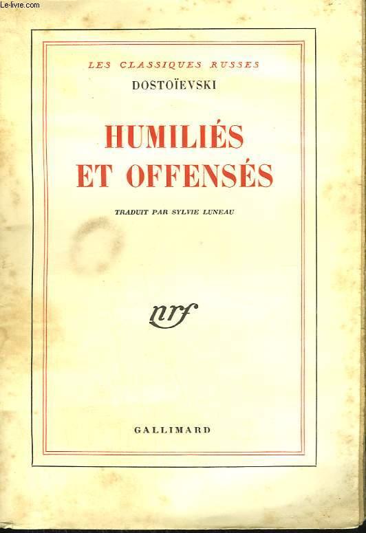 HUMILIES ET OFFENSES.