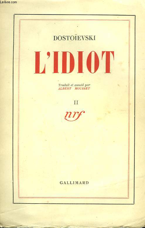 L'IDIOT. TOME 2.