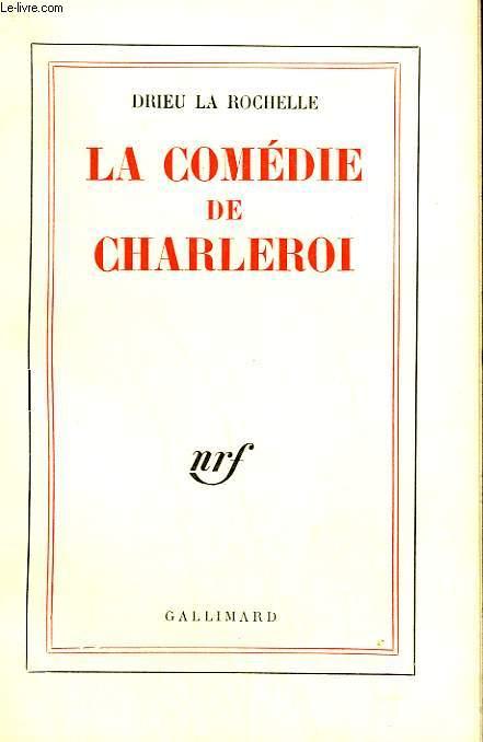 LA COMEDIE DE CHARLEROI.
