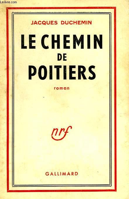 LE CHEMIN DE POITIERS.