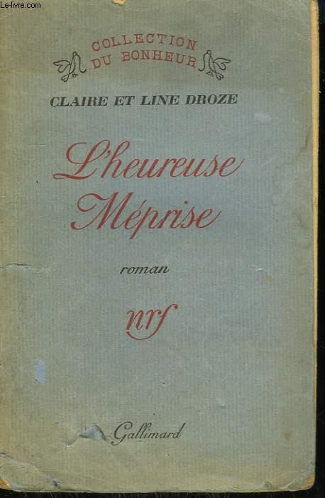 L'HEUREUSE MEPRISE.