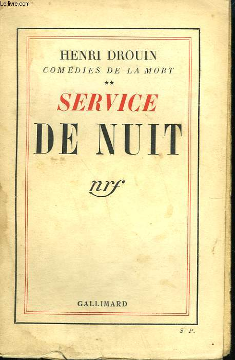 COMEDIES DE LA MORT TOME 2 : SERVICE DE NUIT.