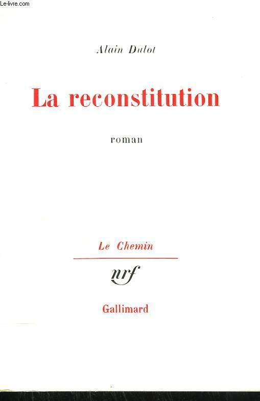 LA RECONSTITUTION.
