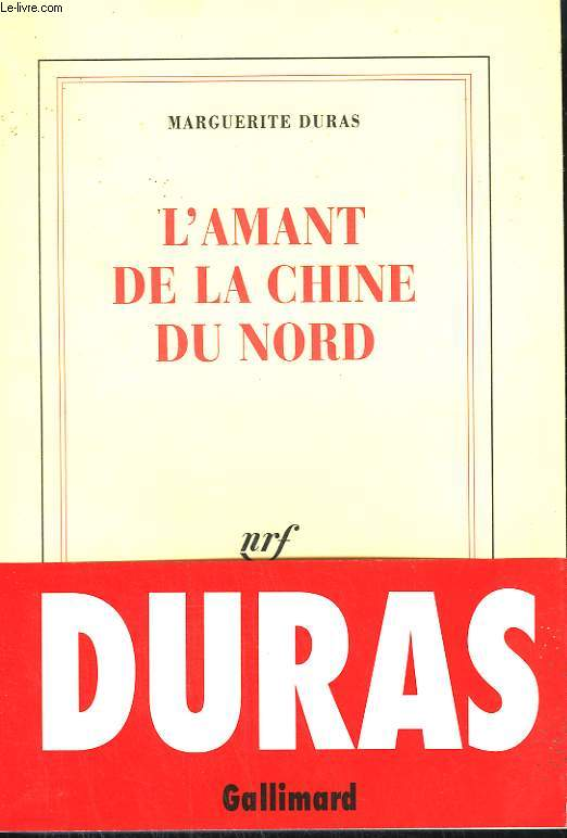 L'AMANT DE LA CHINE DU NORD.