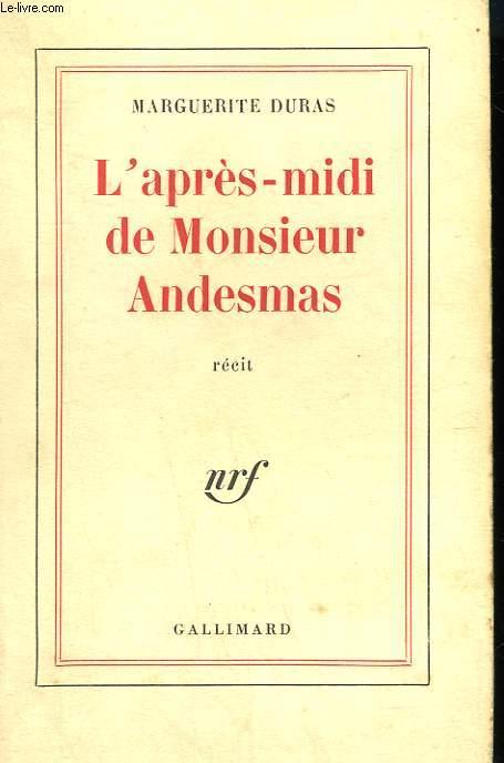 L'APRES MIDI DE MONSIEUR ANDESMAS.