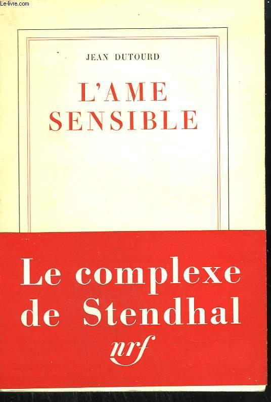 L'AME SENSIBLE.