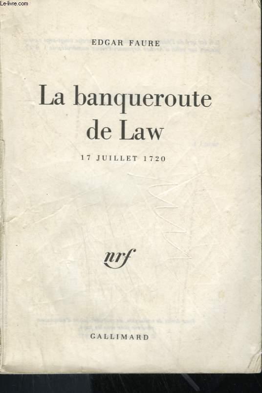 LA BANQUEROUTE DE LAW. 17 JUILLET 1720.