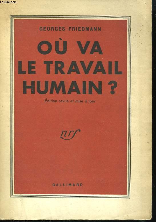 OU VA LE TRAVAIL HUMAIN ?