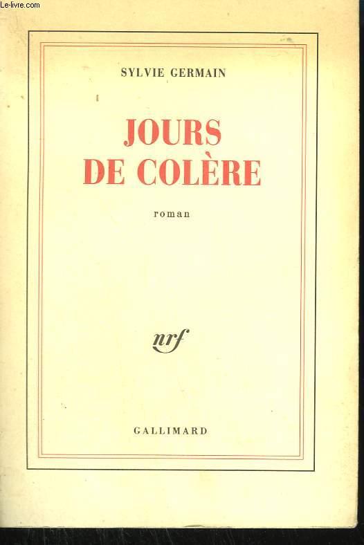 JOURS DE COLERE.