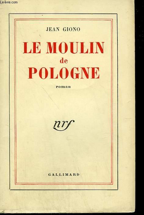 LE MOULIN DE POLOGNE.