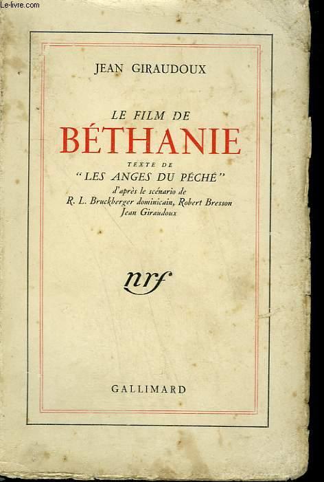 LE FILM DE BETHANIE. TEXTE DE LES ANGES DU PECHE.