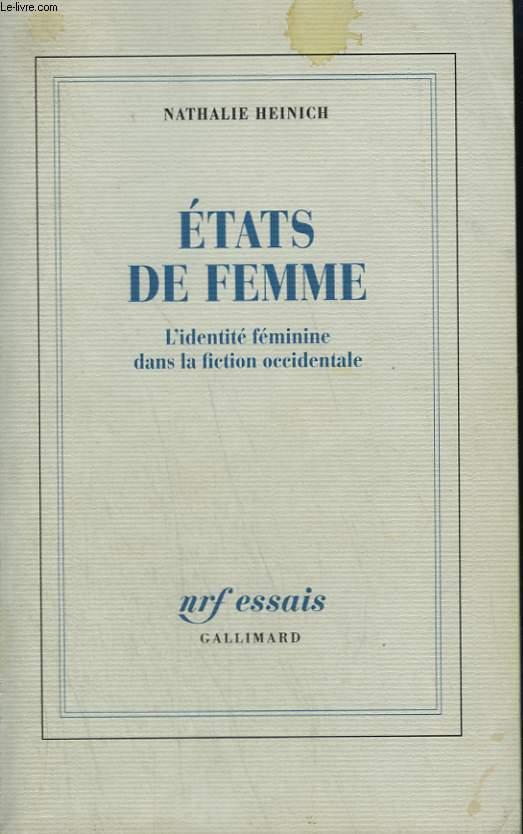 ETATS DE FEMME. L'IDENTITE FEMININE DANS LA FICTION OCCIDENTALE.
