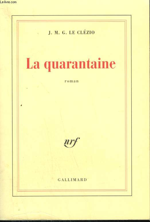 LA QUARANTAINE.