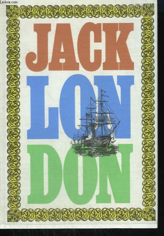 OEUVRES DE JACK LONDON TOME 4 : HISTOIRES DE MER. LE LOUP DES MERS, LES MUTINES DE L'ELSENEUR.