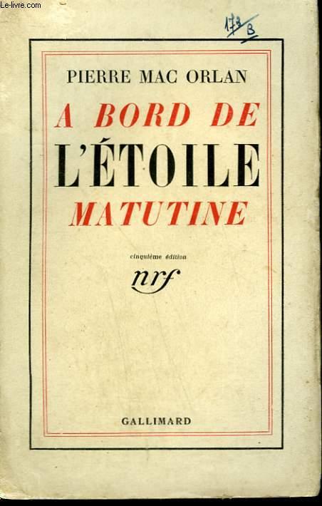 A BORD DE L'ETOILE MATUTINE.