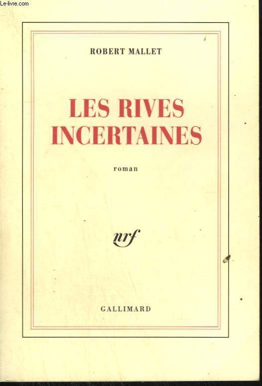 LES RIVES INCERTAINES.