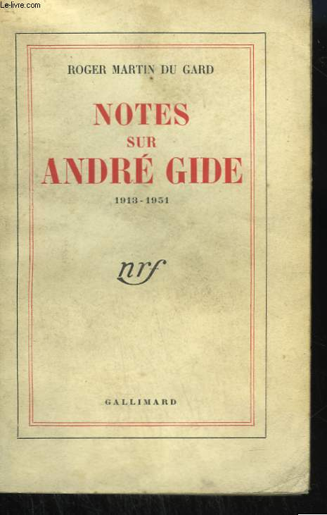 NOTES SUR ANDRE GIDE. 1913-1951.