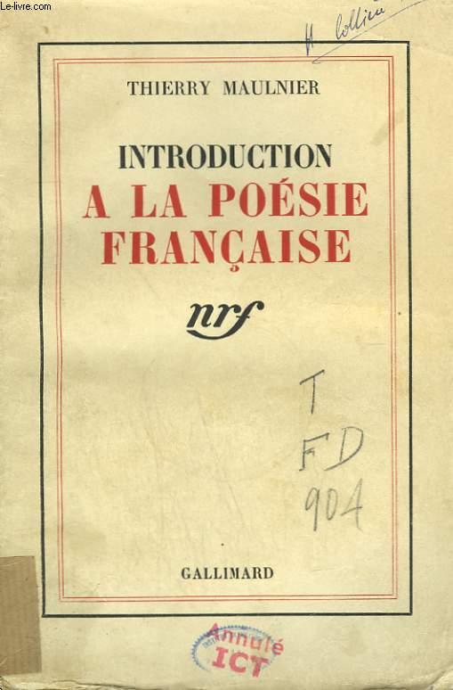 INTRODUCTION A LA POESIE FRANCAISE.