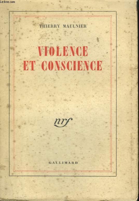 VIOLENCE ET CONSCIENCE.