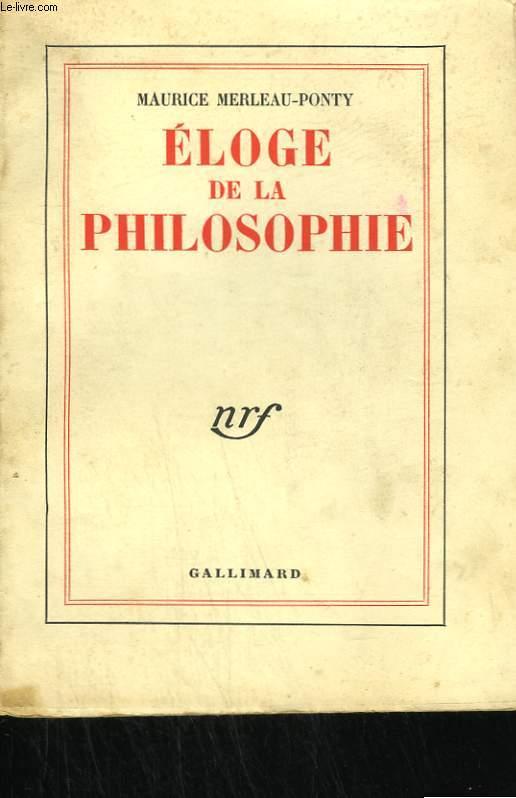 ELOGE DE LA PHILOSOPHIE.